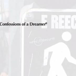 Confessions of a Dreamer