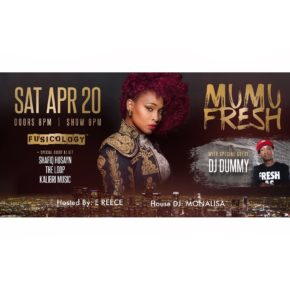 Hosting Event w/ Mumu Fresh, DJ Dummy, Shafiq Husayn, Kalibri Music & DJ Monalisa 4.20