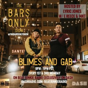 The Bars Only Radio Show w/ Blimes and Gifted Gab aka B.A.G. 7.15