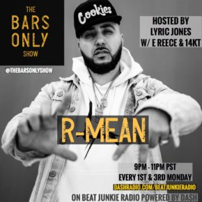 The Bars Only Radio Show w/ R-Mean 8.19